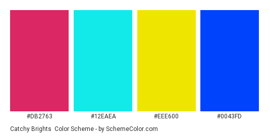 Catchy Brights - Color scheme palette thumbnail - #DB2763 #12EAEA #EEE600 #0043FD