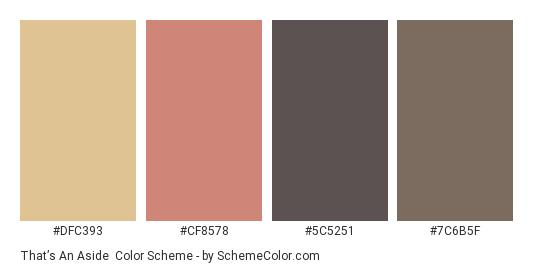 That's an Aside - Color scheme palette thumbnail - #DFC393 #CF8578 #5C5251 #7C6B5F