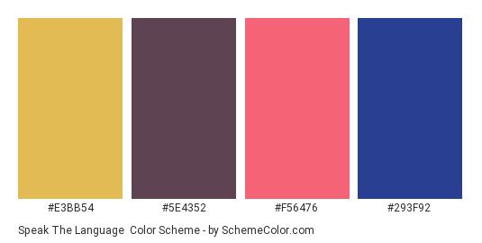 Speak the Language - Color scheme palette thumbnail - #E3BB54 #5E4352 #F56476 #293F92
