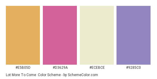 Lot More To Come - Color scheme palette thumbnail - #E5B05D #D3629A #ECEBCE #9285C0