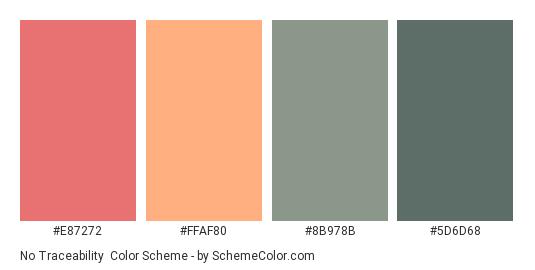 No Traceability - Color scheme palette thumbnail - #E87272 #FFAF80 #8B978B #5D6D68