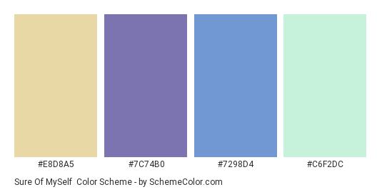 Sure of MySelf - Color scheme palette thumbnail - #E8D8A5 #7C74B0 #7298D4 #C6F2DC