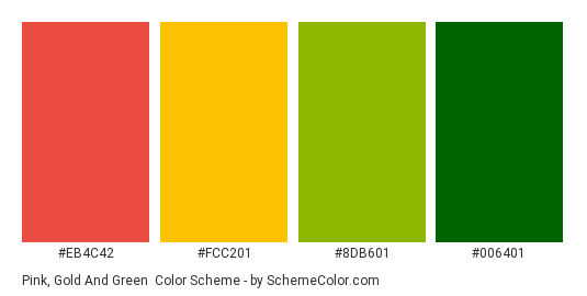 Pink, Gold and Green - Color scheme palette thumbnail - #EB4C42 #FCC201 #8DB601 #006401