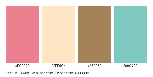 Keep Me Away - Color scheme palette thumbnail - #EC8090 #FEE6C4 #A58258 #80C9C0