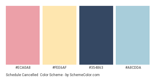 Schedule Cancelled - Color scheme palette thumbnail - #ECA0A8 #FEE6AF #354863 #A8CDDA