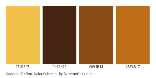Concede Defeat - Color scheme palette thumbnail - #F1C247 #462412 #894B13 #BE6D17