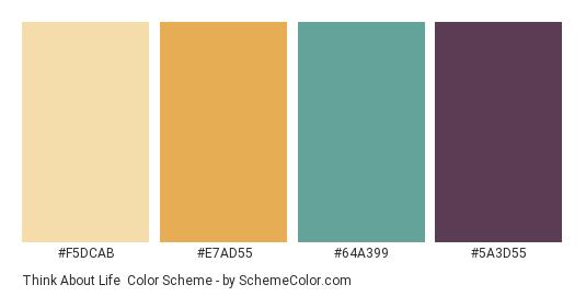 Think About Life - Color scheme palette thumbnail - #F5DCAB #E7AD55 #64A399 #5A3D55