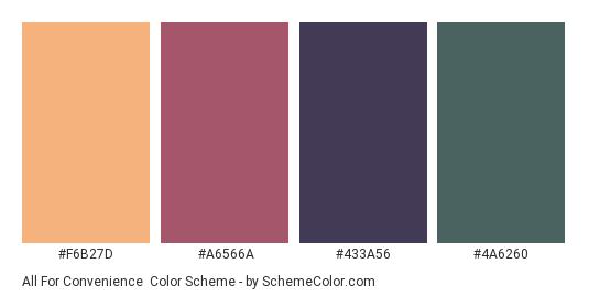 All for Convenience - Color scheme palette thumbnail - #F6B27D #A6566A #433A56 #4A6260