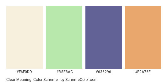 Clear Meaning - Color scheme palette thumbnail - #F6F0DD #B8E8AC #636296 #E9A76E