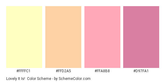 Lovely It Is! - Color scheme palette thumbnail - #FFFFC1 #FFD2A5 #FFA8B8 #D97FA1