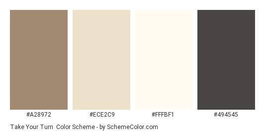 Take Your Turn - Color scheme palette thumbnail - #a28972 #ECE2C9 #FFFBF1 #494545