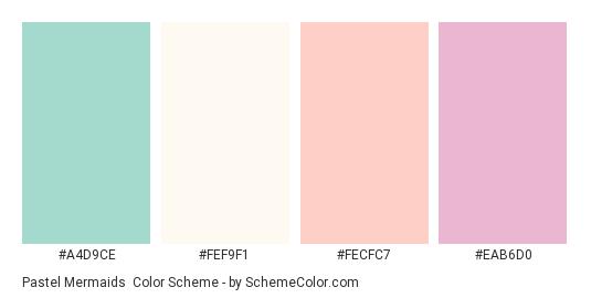 Pastel Mermaids - Color scheme palette thumbnail - #a4d9ce #fef9f1 #fecfc7 #eab6d0