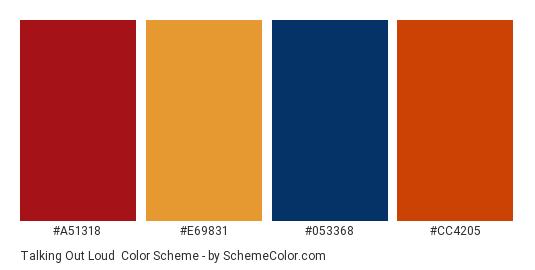 Talking Out Loud - Color scheme palette thumbnail - #a51318 #e69831 #053368 #cc4205