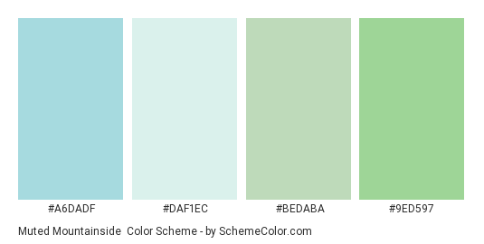Muted Mountainside - Color scheme palette thumbnail - #a6dadf #DAF1EC #BEDABA #9ed597