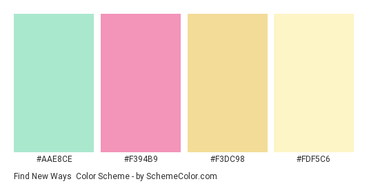 Find New Ways - Color scheme palette thumbnail - #aae8ce #f394b9 #f3dc98 #fdf5c6