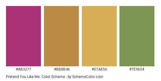 Pretend You Like Me - Color scheme palette thumbnail - #ab3277 #bb8b46 #d7ae56 #7e9654