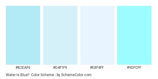 Water is Blue? - Color scheme palette thumbnail - #b2eaf6 #d4f1f9 #e8f4ff #9dfcff