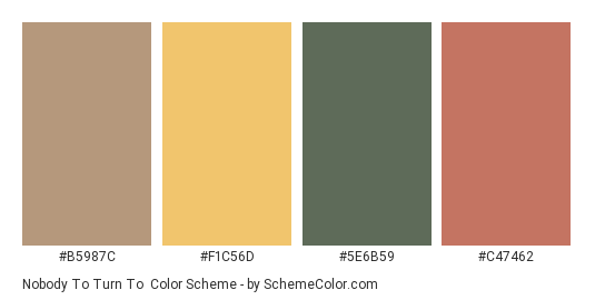 Nobody to Turn To - Color scheme palette thumbnail - #b5987c #f1c56d #5e6b59 #c47462