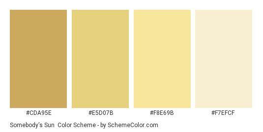 Somebody's Sun - Color scheme palette thumbnail - #cda95e #e5d07b #f8e69b #f7efcf
