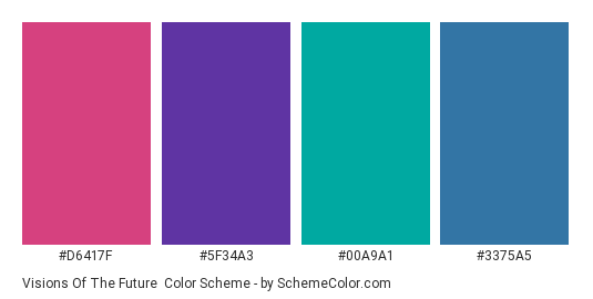 Visions of the Future - Color scheme palette thumbnail - #d6417f #5f34a3 #00a9a1 #3375a5