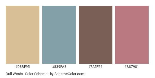 Dull Words - Color scheme palette thumbnail - #d8bf95 #839fa8 #7a5f56 #b87981