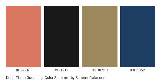 Keep Them Guessing - Color scheme palette thumbnail - #d97761 #191919 #9d875c #1e3d62
