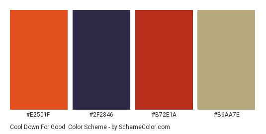 Cool Down For Good - Color scheme palette thumbnail - #e2501f #2f2846 #b72e1a #b6aa7e