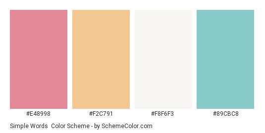 Simple Words - Color scheme palette thumbnail - #e48998 #f2c791 #f8f6f3 #89cbc8