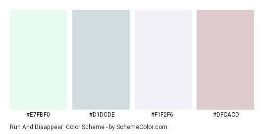 Run and Disappear - Color scheme palette thumbnail - #e7fbf0 #d1dcde #f1f2f6 #dfcacd