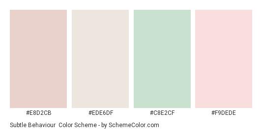 Subtle Behaviour - Color scheme palette thumbnail - #e8d2cb #ede6df #c8e2cf #f9dede