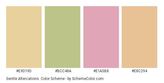 Gentle Altercations - Color scheme palette thumbnail - #e9d19d #bcc48a #e1a5b8 #e8c294