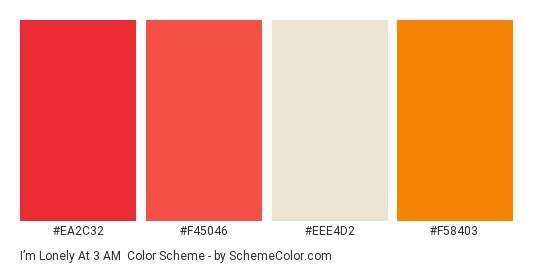 I'm Lonely at 3 AM - Color scheme palette thumbnail - #ea2c32 #f45046 #eee4d2 #f58403