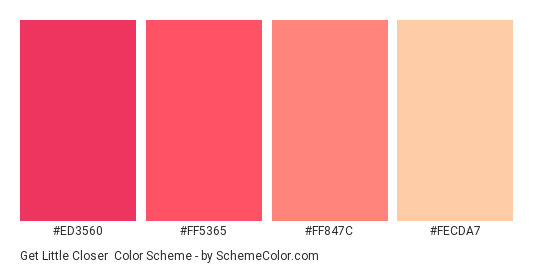 Get Little Closer - Color scheme palette thumbnail - #ed3560 #ff5365 #ff847c #fecda7