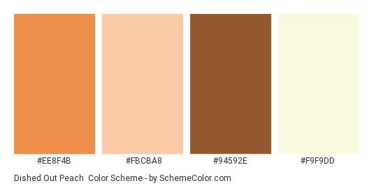Dished Out Peach - Color scheme palette thumbnail - #ee8f4b #fbcba8 #94592e #f9f9dd