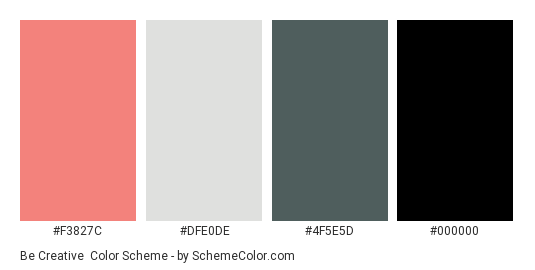 Be Creative - Color scheme palette thumbnail - #f3827c #dfe0de #4f5e5d #000000