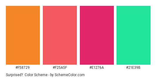 Surprised? - Color scheme palette thumbnail - #f58729 #f25a5f #e1276a #21e39b
