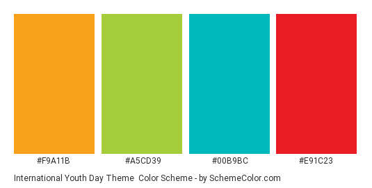International Youth Day Theme - Color scheme palette thumbnail - #f9a11b #a5cd39 #00b9bc #e91c23