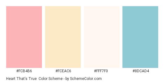 Heart That's True - Color scheme palette thumbnail - #fcb4b6 #fceac6 #fff7f0 #8dcad4