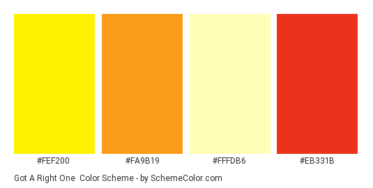 Got a Right One - Color scheme palette thumbnail - #fef200 #fa9b19 #fffdb6 #eb331b