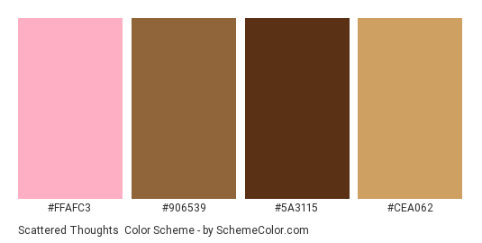 Scattered Thoughts - Color scheme palette thumbnail - #ffafc3 #906539 #5a3115 #cea062