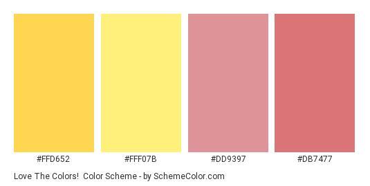 Love the Colors! - Color scheme palette thumbnail - #ffd652 #fff07b #dd9397 #db7477