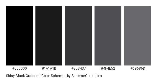 Shiny Black Gradient - Color scheme palette thumbnail - #000000 #1A1A1B #353437 #4F4E52 #69686D