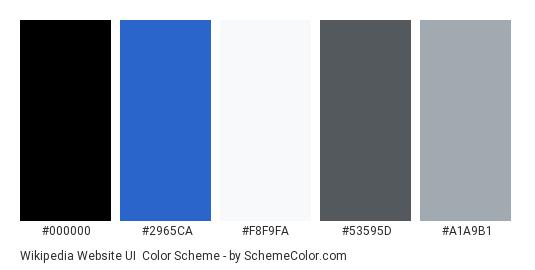 Wikipedia Website UI - Color scheme palette thumbnail - #000000 #2965CA #F8F9FA #53595D #A1A9B1