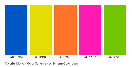 Colorful motion - Color scheme palette thumbnail - #0057C4 #E3DD05 #FF732B #FF1AB4 #73C500