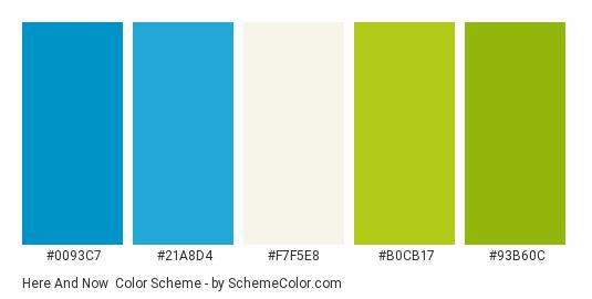 Here and Now - Color scheme palette thumbnail - #0093c7 #21a8d4 #f7f5e8 #b0cb17 #93b60c