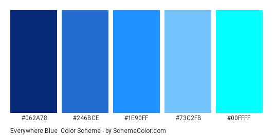 Everywhere Blue - Color scheme palette thumbnail - #062A78 #246BCE #1E90FF #73C2FB #00FFFF