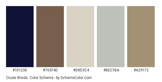 Crude Words - Color scheme palette thumbnail - #101238 #765f4d #d8d3c4 #bec1ba #a29172