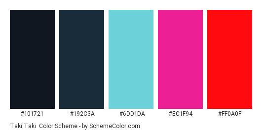 Taki Taki - Color scheme palette thumbnail - #101721 #192C3A #6DD1DA #EC1F94 #FF0A0F