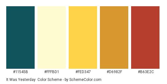 It was Yesterday - Color scheme palette thumbnail - #11545B #FFFBD1 #FED347 #D6982F #B63E2C