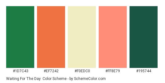 Waiting For The Day - Color scheme palette thumbnail - #1D7C43 #EF7242 #F0EDC0 #FF8E79 #195744